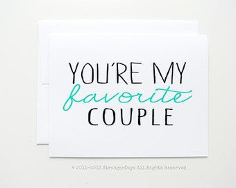 """Anniversary card """" You're my favorite couple """" Greeting card. Anniversary card. engagement"""