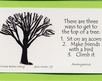Magnet. Wildlife. Tree - winter black cherry - block print by Jesse Larsen with someone smart's quote about 3 ways to get to the top
