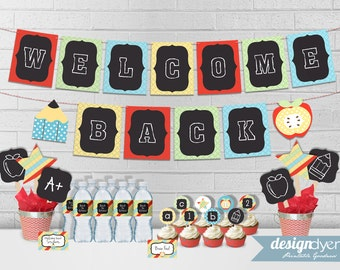 Back To School Party Printables - Welcome Back Banner, Cupcake Toppers, Cupcake Wrappers, Bottle Wrappers, Tent Signs