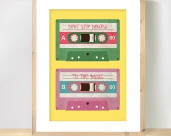 Retro mix tape Print 'Don't Stop Dancing to the Music' - vintage cassette tape illustration in positive yellow, green and pink colours.