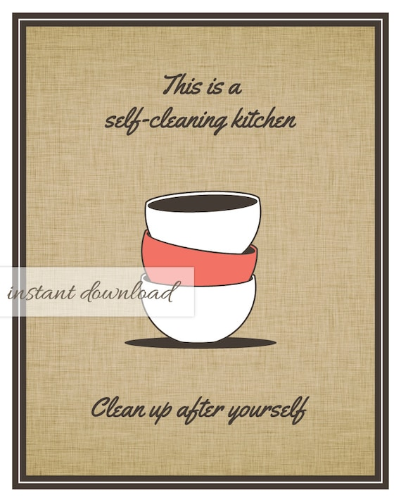 clean kitchen signs printable kitchen clean up after yourself sign instant 737