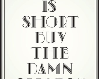 Life is short - Vector Quote