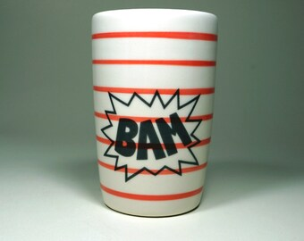 18oz tumbler BAM. Made to Order/Pick Your Colour