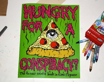 Hungry for a Conspiracy? Conspiracy Theory Coloring Book