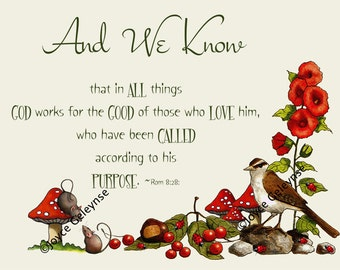 Printable Bible Passage, Romans 8:28 Flowers, Nature Art, Flowers, Bird, Original Art, Christian, Faith, Instant Download