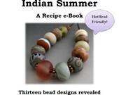 Naos Glass - Indian Summer Recipe eBook -  Lampwork Tutorial PDF File - How To DIY HotHead Hot Head Friendly Handmade lampwork beads SRA
