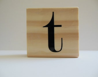 Letter t Stamp - Bold Blooms Collection - Wood Mounted Rubber Stamp - Alphabet Letter t stamp