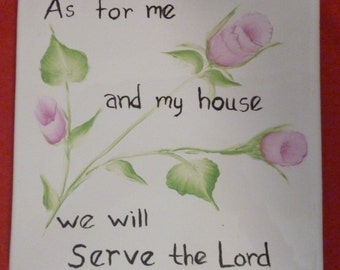 Scripture Christian Porcelain Trivet We will serve the Lord Pink Rose Hand Painted