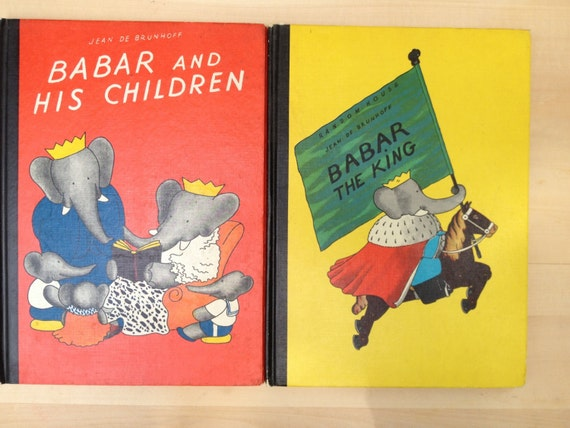 BABAR Books - Two 1960s Babar the Elephant Books - babar the King and Babr and His Children