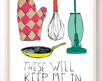 Kitchen Art, Humor, Kitchen decor, Poster, Women, Gift For Her, Quirky, Food, Foodie Gift, Fine Art Print