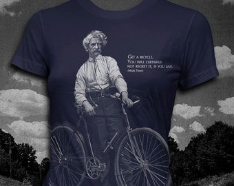 Mark Twain Bicycle quote Womens t-shirt Author T-shirt