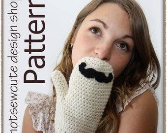 Mustache Mitts - Crochet Pattern (PDF) - INSTANT DOWNLOAD