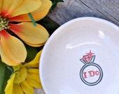 Ceramic Ring Bowl - I Do - Wedding Ring & Jewelry Holder - Wedding Ring Dish - Shower Gift - Wedding Gift Dish - Ring Holder
