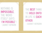 Printable Audrey Hepburn Quote Set 5 x 7 The Best Thing Nothing is Impossible Baby Girl Nursery Art Inspirational Family Quote Pink Gray