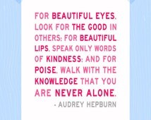 Printable You Are Never Alone 5 x 7 Audrey Hepburn Quote Print Audrey Hepburn Print Inspirational Quote Print Baby Girl Print Nursery Print