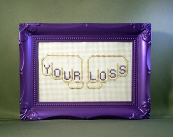 Your Loss