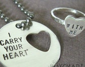 I carry your heart. DISC KEYCHAIN and heart cut out ring