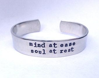 Mind at ease, Soul at rest- Cuff Bracelet