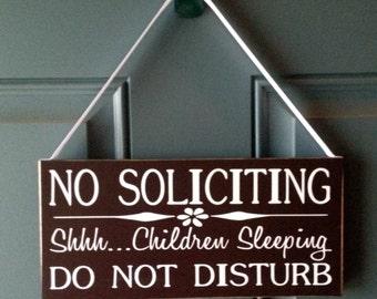No Soliciting Shhhh Children Sleeping Do Not Disturb wood sign - door hanger