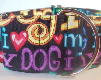 I Love my Dog Greyhound,Saluki, Podenco, Galgo, Sighthound, Pit Bull, Dog Martingale Collar