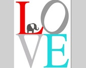 Elephant LOVE Nursery Art - 5x7 Print - Choose Your Colors - Shown in Gray, Red, Aqua and More