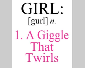 Girl A Giggle That Twirls Nursery Art - 11x14 Quote Print - Kids Wall Art - CHOOSE YOUR COLORS