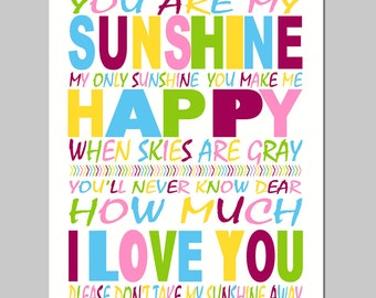 You Are My Sunshine, My Only Sunshine - 11x14 Print - Kids Wall Art for Nursery - CHOOSE YOUR COLORS