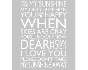 You Are My Sunshine, My Only Sunshine - 11x14 Print - Kids Wall Art - CHOOSE YOUR COLORS - Modern Nursery Decor