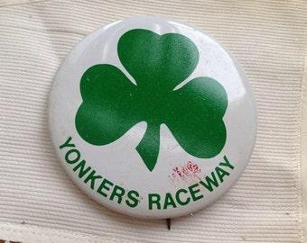 Yonkers Raceway St.Patricks Day shamrock pin button