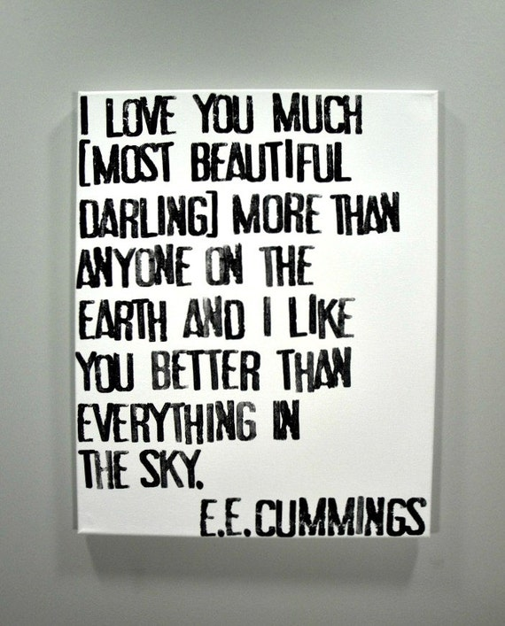 I Love You Much - E.E. Cummings Poem on Canvas - 16x20