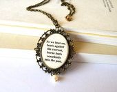 The Great Gatsby quote necklace, pearl jewelry, art deco, long necklace, antique bronze