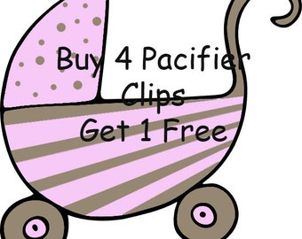 Buy 4 Pacifier Clips, Get 1 Free