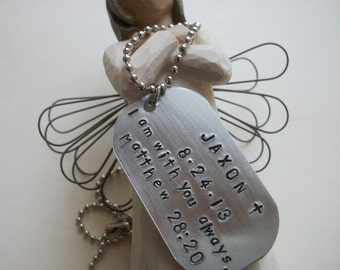 Child Loss - Daddy Dog Tag Necklace - Sympathy - In Memory - I Am With You Always - Scripture