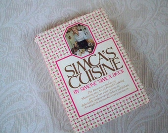 """Vintage Cookbook """"Simca's Cuisine"""" French Cooking Recipes"""