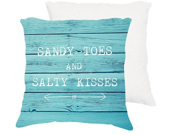 "beach pillow,18x18 or 22x22 cotton pillow ""Sandy toes and salty kisses"", typography, quote, aqua home decor,throw pillow,cushion,turquoise"