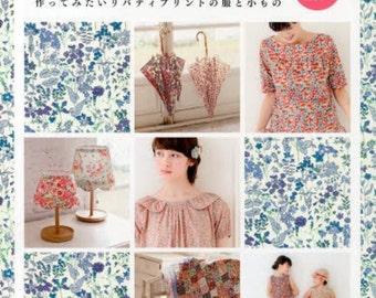 I Love Liberty Print 3 - Japanese Sewing Pattern Book for Women & Girl Children Clothing + Zakka, Dress, Skirt, Pants, Bag Patterns, B1256