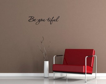 Vinyl Wall words quotes and sayings #0132 be.you.tiful