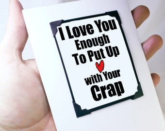 Magnet Card. Funny Anniversary Card for Men. Funny Boyfriend  Day Card. Put up with your Crap MT050