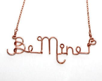 Wire Word Necklace * Be My Valentine * St Valentine * Romantic Gifts * Wire Words * Saint Valentine * Love * Gift for Her.*Be Mine Necklace*