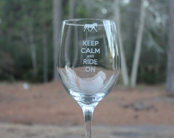 Personalized Wine Glass Keep Calm and Ride On, Mom Wine Glass, Dad Wine Glass, Friend Wine Glass