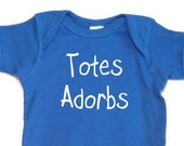 Totes Adorbs Screenprinted Baby Bodysuit onesie One Piece Creeper Royal Blue White Ink - TeezLoueez