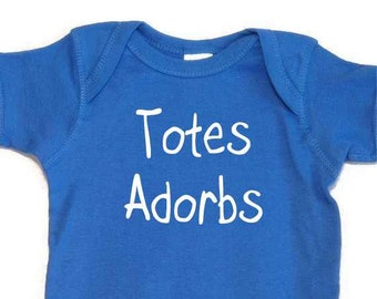 Totes Adorbs Screenprinted Baby Bodysuit onesie One Piece Creeper Royal Blue White Ink