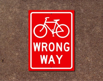 Bike Sign - Wrong Way