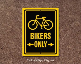 Bikers Only Bike Sign Yellow Black