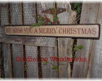 We Wish You A Merry Christmas, Wood Wall Sign, Primitive