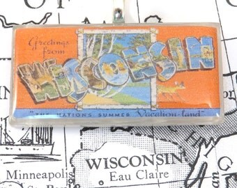Greetings from WISCONSIN Vintage Large Letter Postcard Pendant