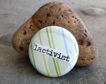 Lactivist 1-inch Pinback Button