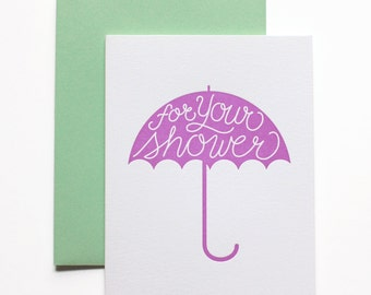 Bridal Shower Card, Baby Shower Card, Shower Card - For Your Shower Letterpress Card