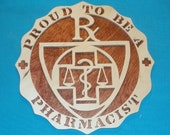 Proud To Be A Pharmacist Scroll Saw Wall Hanging