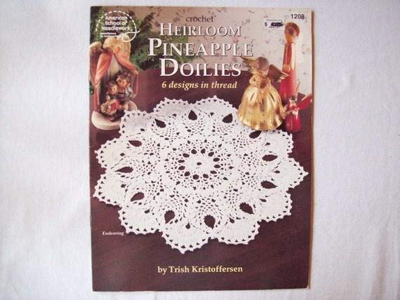 Heirloom Pineapple Doilies, Patricia Kristoffersen, Crochet Doily Pattern Book, Leisure Arts 1208 Thread Crochet pattern, booklet leaflet,
